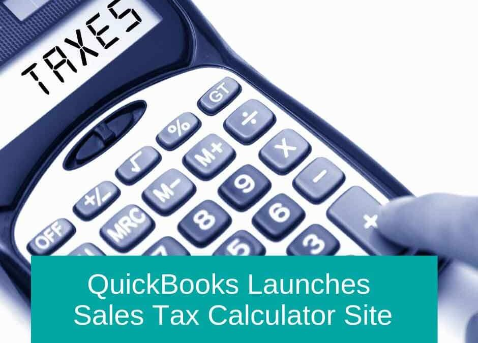 QuickBooks Launches Sales Tax Calculator Site