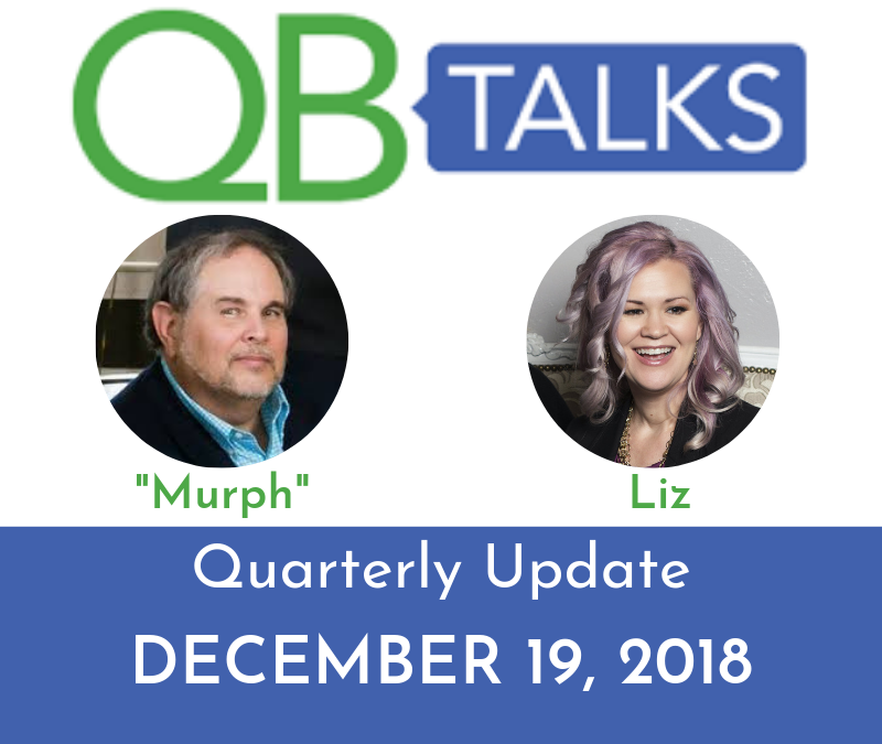 QB Talks Quarterly Update Q4 2018