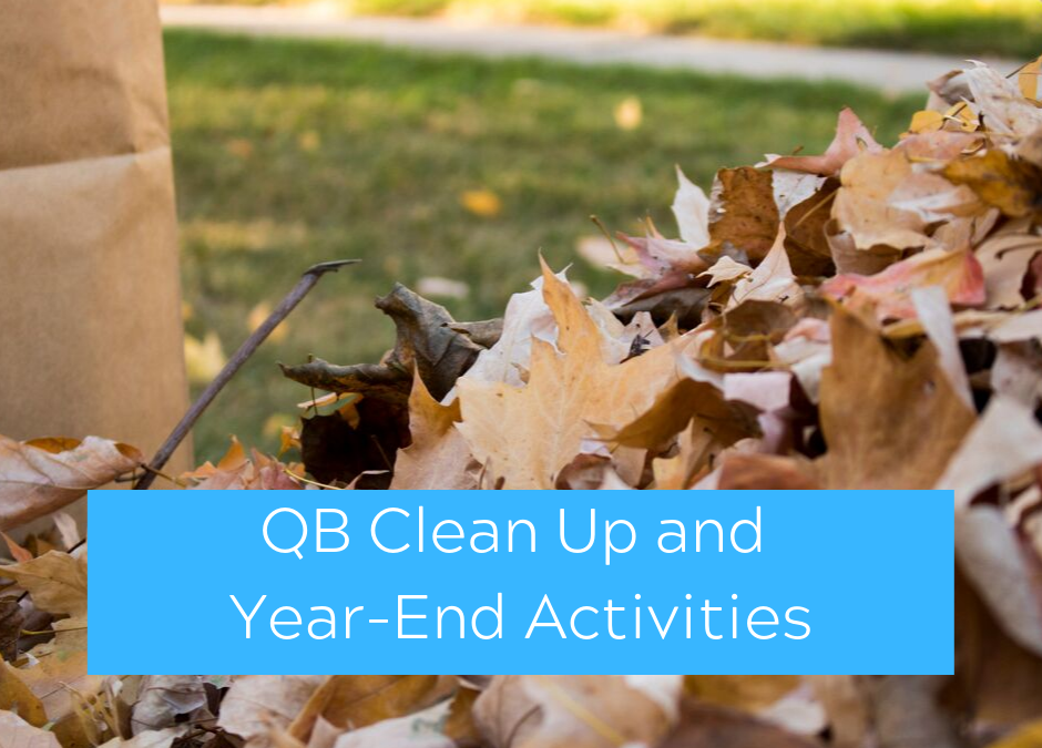 QuickBooks Bookkeeping Clean Up and Year-End Activities and Services