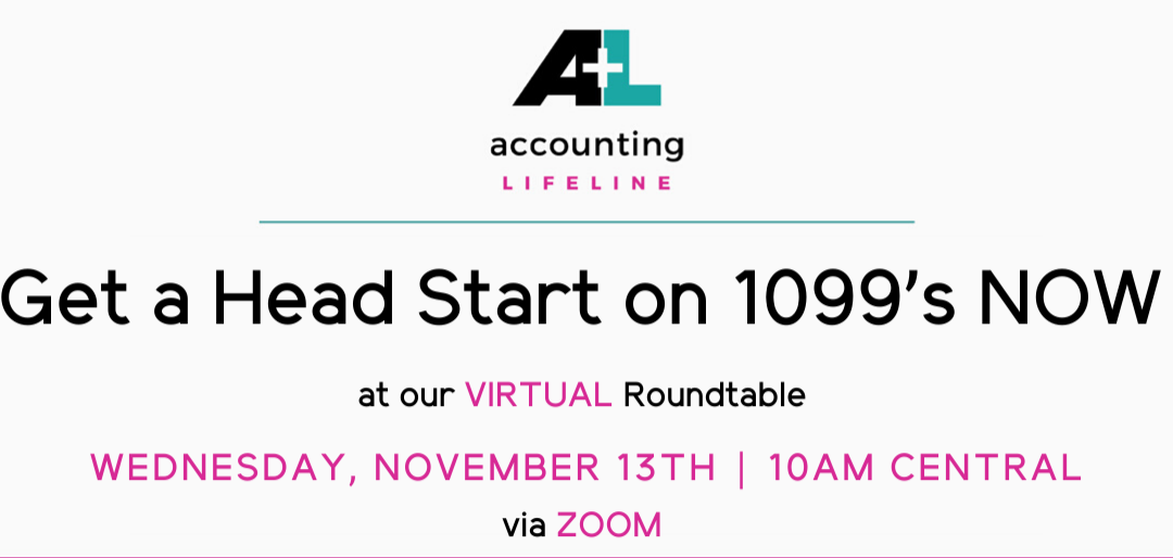 Get a Headstart on 1099s NOW – Virtual Roundtable 11.13.19 10am CST