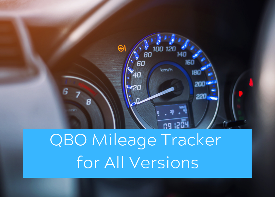 QuickBooks Expert Asks Where is Mileage Tracker for ALL Versions of QuickBooks
