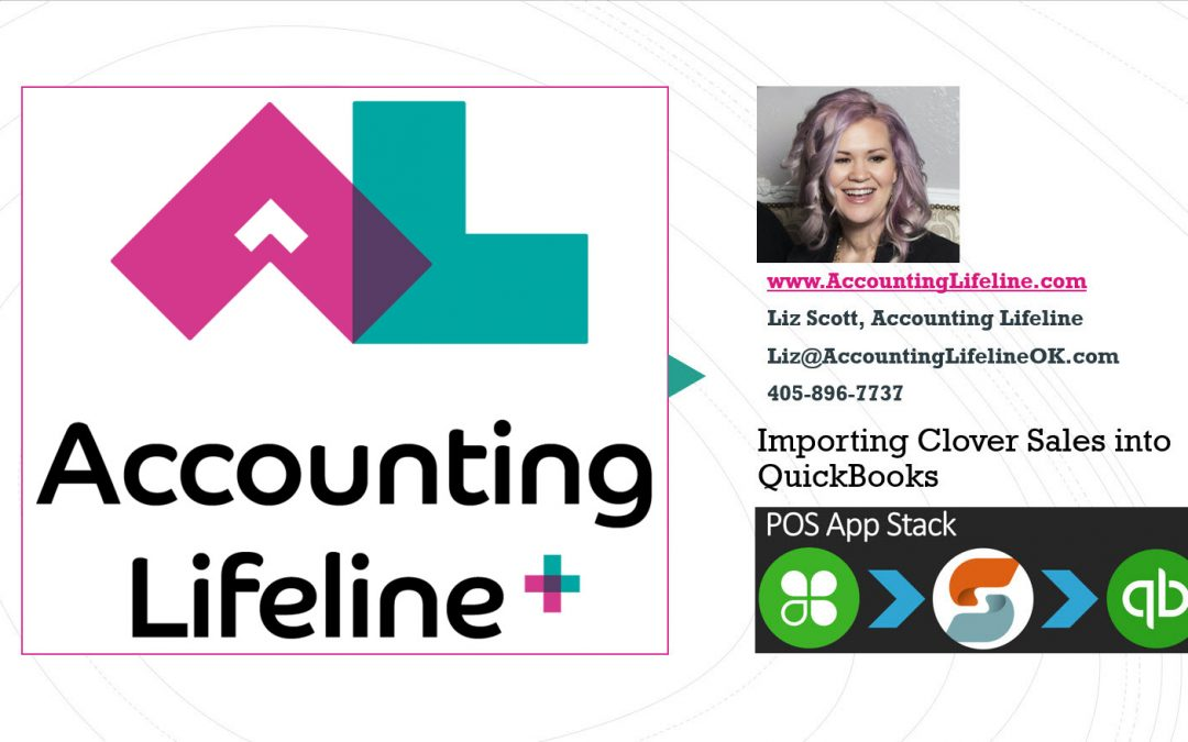 Accounting Lifeline Importing Clover Sales into QuickBooks