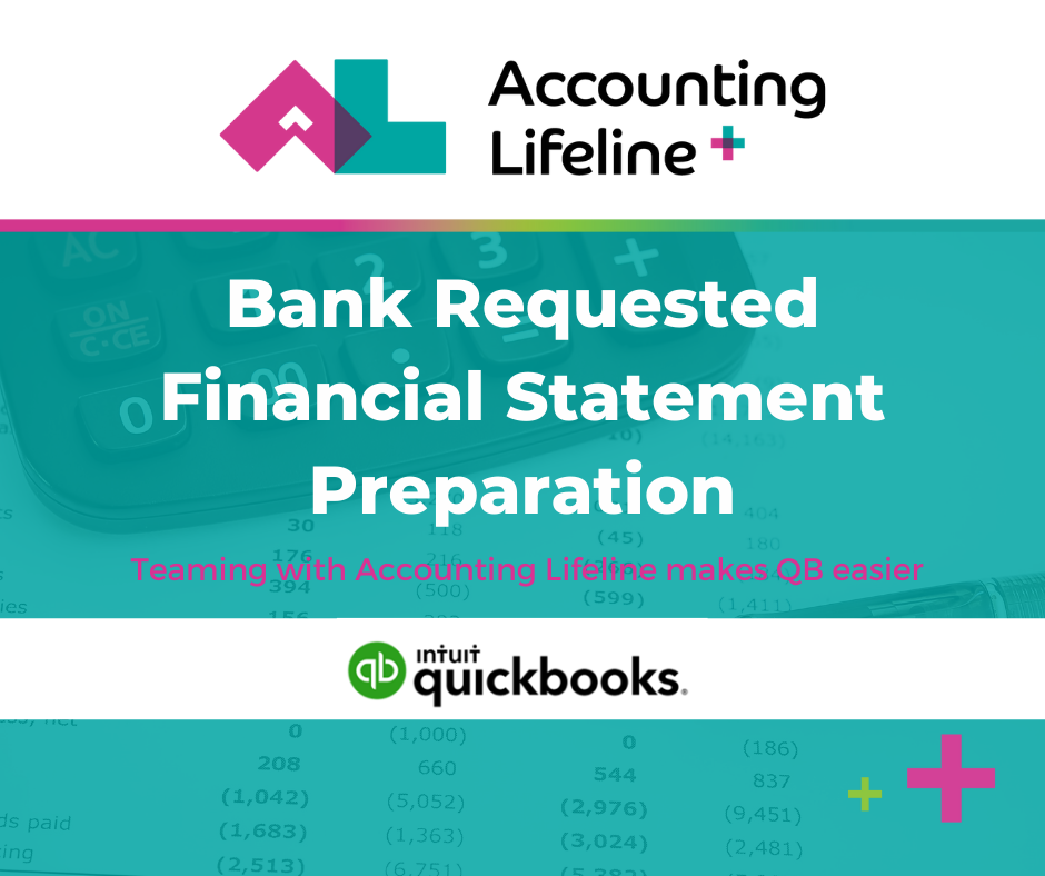 Bank Requested Financial Statement Preparation